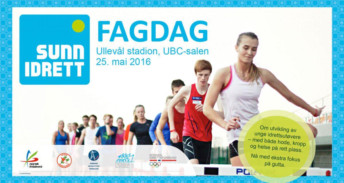 Sunn Idrett inviterer til fagdag 25. mai 2016